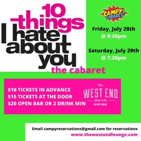 10 Things I Hate About You: The Cabaret! The West End Lounge Presents A  Brand New Campy Cabaret, 10 Things I Hate About You: The Cabaret!